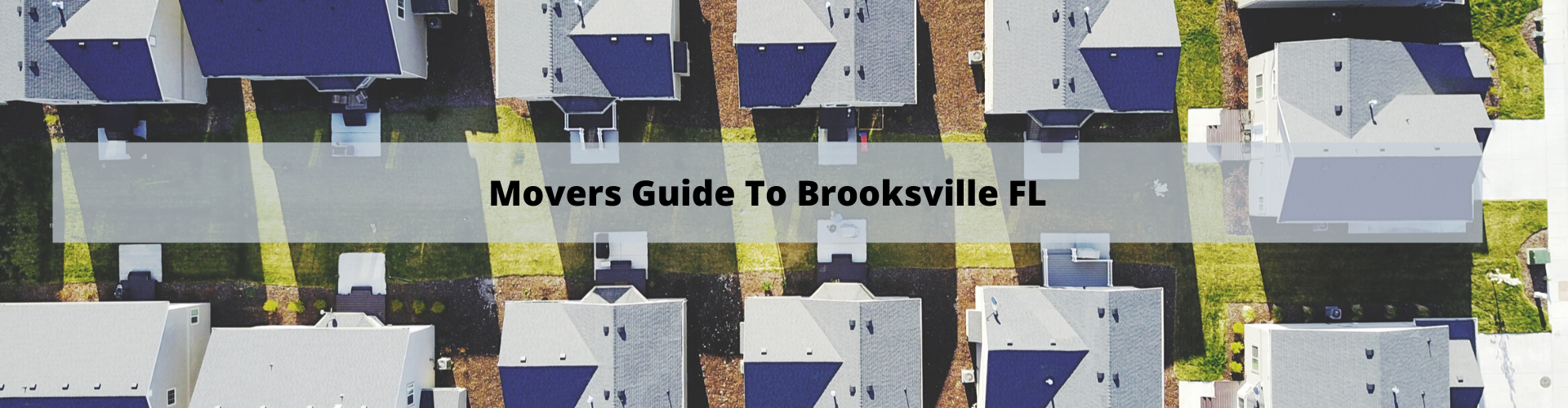 Movers Guide To Brooksville FL