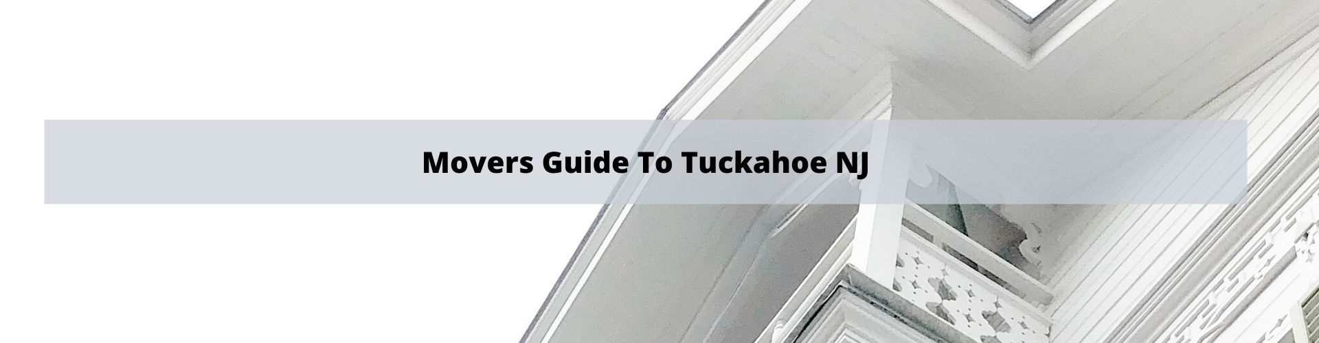 Mover's Guide to Tuckahoe NJ