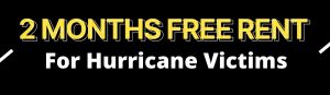 2 Months Free For Hurricane Victims